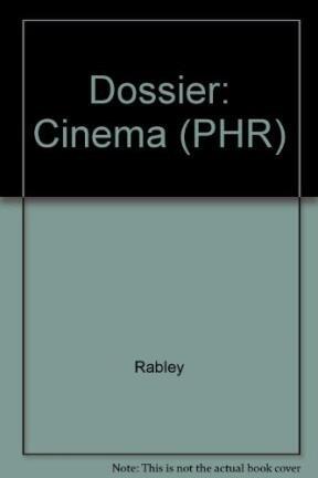 9780134472027: Dossier: Cinema