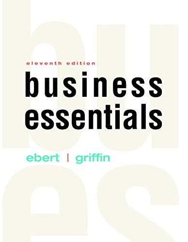 9780134473635: Business Essentials Plus MyLab Intro to Business with Pearson eText -- Access Card Package (11th Edition)