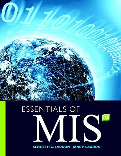 9780134473703: Essentials of Management Information Systems