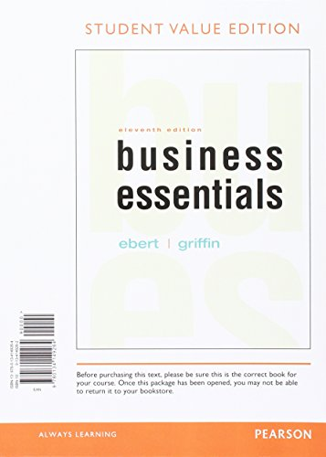 9780134473970: Business Essentials, Student Value Edition Plus MyLab Intro to Business with Pearson eText -- Access Card Package (11th Edition)