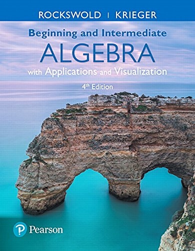 9780134474304: Beginning and Intermediate Algebra with Applications & Visualization (4th Edition)