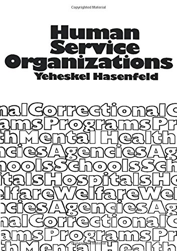 9780134474908: Human Service Organizations