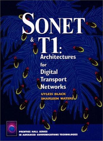 9780134475905: Sonet & T1: Architectures for Digital Transport Networks