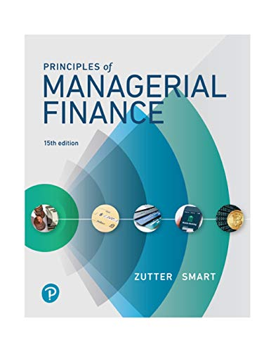 9780134476315: Principles of Managerial Finance (15th Edition) (What's New in Finance)