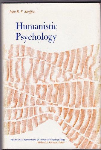 9780134476988: Humanistic Psychology (Foundations of Modern Psychology)