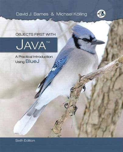 9780134477367: Objects First with Java: A Practical Introduction Using BlueJ (6th Edition)