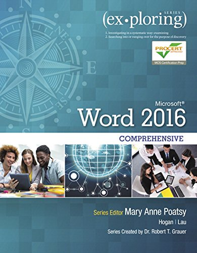 Exploring Microsoft Word 2016 Comprehensive (Exploring for Office 2016 Series): Mary Anne Poatsy