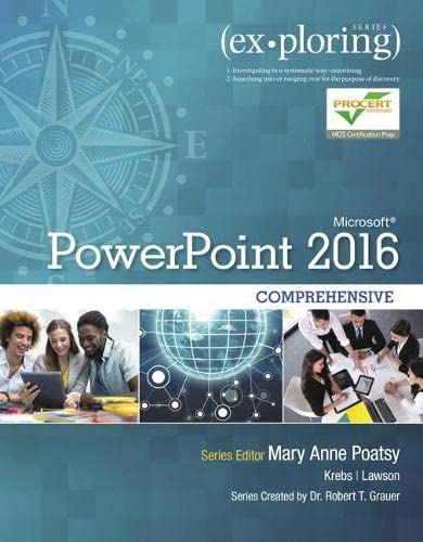 9780134479484: Exploring Microsoft PowerPoint 2016 Comprehensive (Exploring for Office 2016 Series)