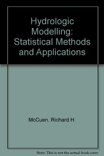 Hydrologic modeling: Statistical methods and applications: McCuen, Richard H