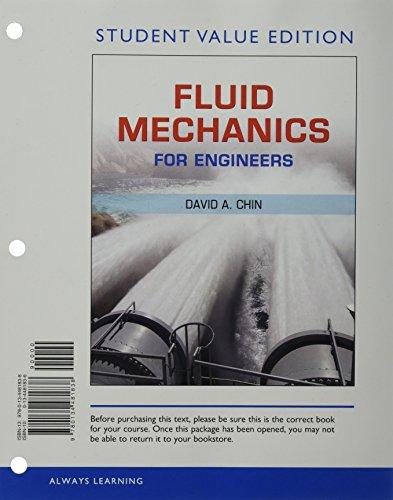 9780134481838: Fluid Mechanics for Engineers, Student Value Edition