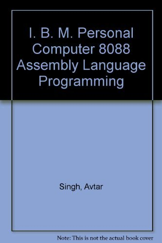 IBM PC 8088 Assembly Language Programming: Triebel, Walter A.