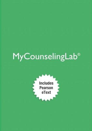 9780134483948: MyLab Counseling with Pearson eText -- Access Card -- for Professional Counseling: A Process Guide to Helping (8th Edition) (My Counseling Lab)