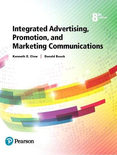 9780134484136: Integrated Advertising, Promotion, and Marketing Communications (8th Edition)