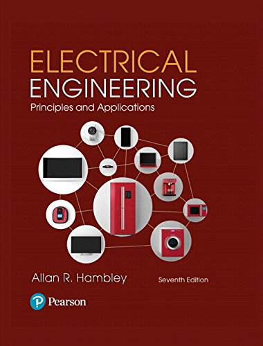 9780134484143: Electrical Engineering: Principles & Applications (7th Edition)