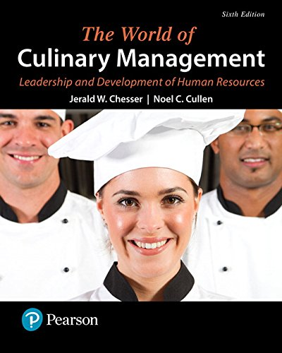 The World of Culinary Management: Leadership and: Chesser, Jerald W.;