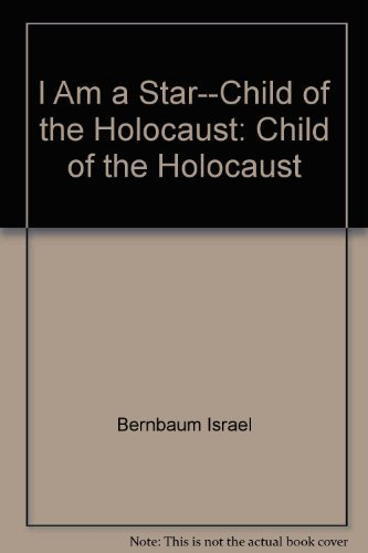 9780134484587: I Am a Star--Child of the Holocaust: Child of the Holocaust