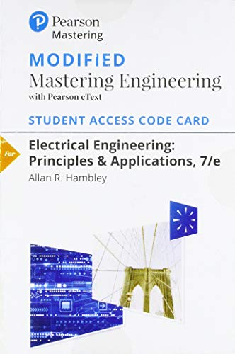 9780134487007: Modified MasteringEngineering with Pearson eText -- Standalone Access Card -- for Electrical Engineering: Principles & Applications