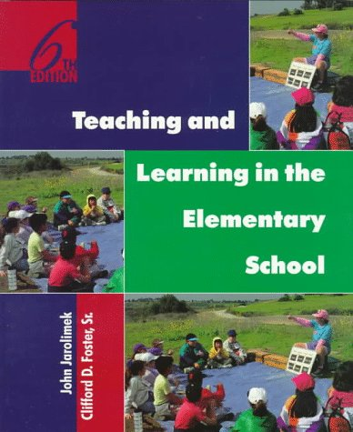 9780134489605: Teaching and Learning in the Elementary School