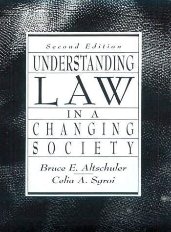 9780134490199: Understanding Law in a Changing Society
