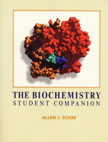 9780134490915: The Biochemistry Student Companion