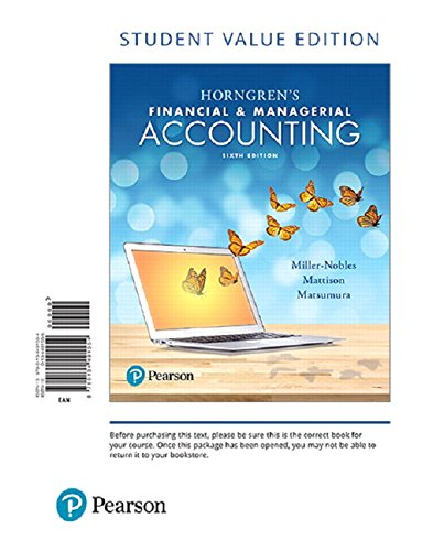 9780134491554: Horngren's Financial & Managerial Accounting, Student Value Edition