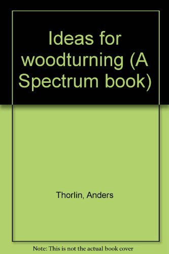 9780134503530: Ideas for woodturning (A Spectrum book)