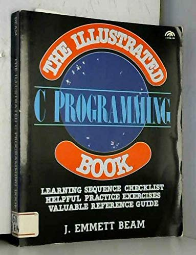 9780134504209: The illustrated C programming book (A Spectrum book)