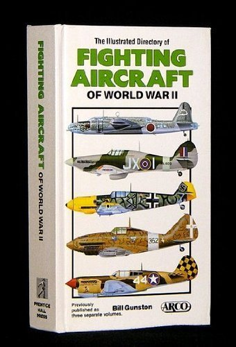 9780134504544: ILLUSTRATED DIRECTORY OF FIGHTING AIRCRAFT OF WORLD WAR II (Arco Military Book)