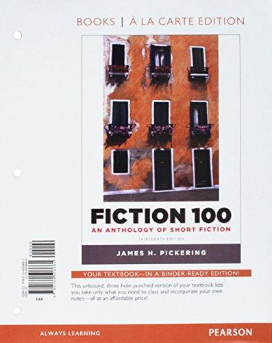 9780134506661: Fiction 100: An Anthology of Short Fiction, Books a la Carte Edition (13th Edition)