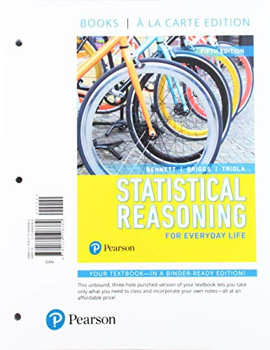 Statistical Reasoning for Everyday Life, Books a la Carte Edition (5th Edition): Jeff Bennett
