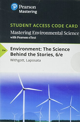 9780134510187: Mastering Environmental Science with Pearson eText -- Standalone Access Card -- for Environment: The Science Behind the Stories (6th Edition) (Masteringenvironmentalsciences)