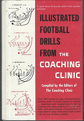 9780134510217: Illustrated Football Drills from the Coaching Clinic