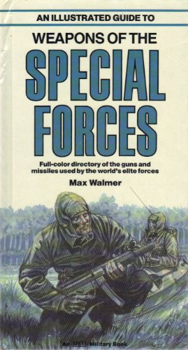 9780134510484: An Illustrated Guide to Weapons of the Special Forces