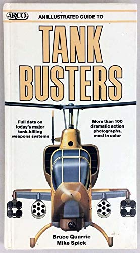 9780134511542: An Illustrated Guide to Tank Busters (Arco Military Book)