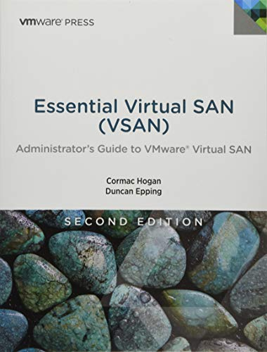 9780134511665: Essential Virtual SAN (VSAN): Administrator's Guide to VMware Virtual SAN (Vmware Press Technology)