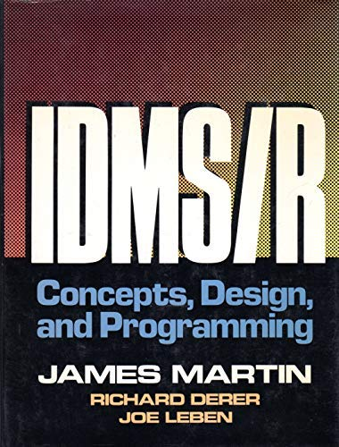 9780134512129: Idms/R: Concepts, Design and Programming (James Martin Books)