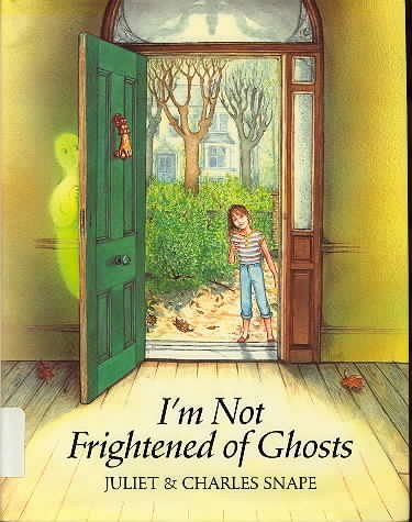 9780134512464: I'm Not Frightened of Ghosts