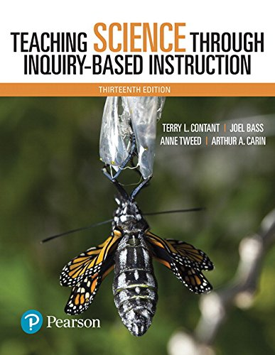 Teaching Science Through Inquiry-Based Instruction, with Enhanced: Contant, Terry L.,