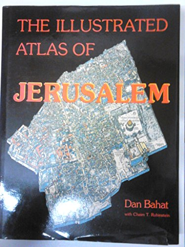 9780134516424: The Illustrated Atlas of Jerusalem