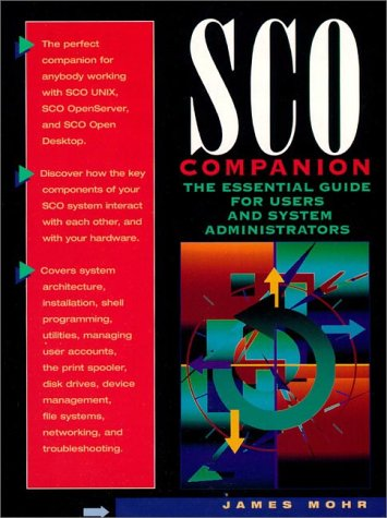9780134516837: SCO User's Companion: Insider's Guide to Troubleshooting SCO Systems