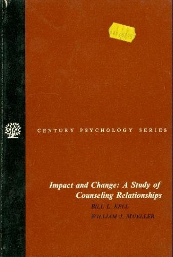 9780134517995: Impact and Change: Study of Counselling Relationships
