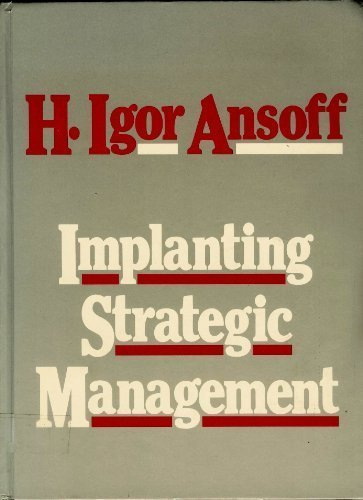 Implanting Strategic Management: H.Igor Ansoff