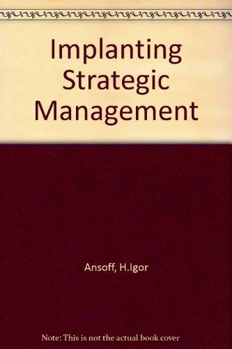 9780134518404: Implanting Strategic Management