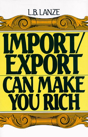 9780134518572: Import/Export Can Make You Rich