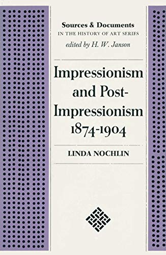 Impressionism and Post-Impressionism, 1874-1904: Sources and Documents.