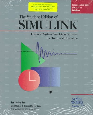 The Student Edition of Simulink: Dynamic System: Mathworks Inc.