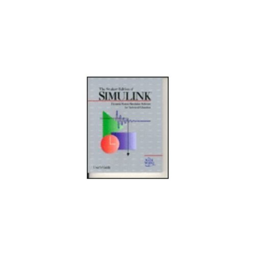 The Student Edition of Simulink: User's Guide: Inc Staff Mathworks