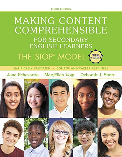 Making Content Comprehensible for Secondary English Learners: The SIOP Model (3r