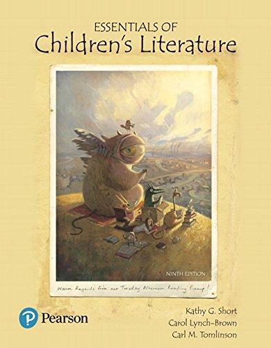 Essentials of Children's Literature (9th Edition) (What's: Short, Kathy G.,