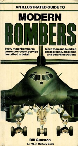 9780134532684: An Illustrated Guide to Modern Bombers (Arco Military Book)